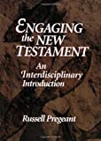 img - for By Russell Pregeant Engaging the New Testament [Paperback] book / textbook / text book