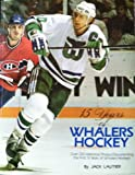 img - for 15 Years of Whalers Hockey book / textbook / text book