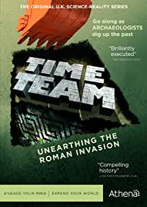 TIME TEAM: UNEARTHING THE ROMAN INVASION