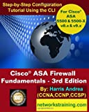 img - for Cisco ASA Firewall Fundamentals - 3rd Edition: Step-By-Step Practical Configuration Guide Using the CLI for ASA v8.x and v9.x book / textbook / text book