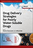 Drug Delivery Strategies for Poorly Water-Soluble Drugs (Advances in Pharmaceutical Technology)