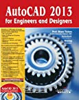 AutoCAD 2013 for Engineers and Designers