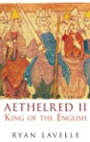 Aethelred II: King of the English