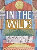 In The Wilds: Drawings by Nigel Peake
