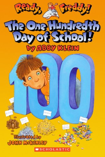 The 100th Day Of School! (Turtleback School & Library Binding Edition) (Ready, Freddy! (Prebound Numbered))