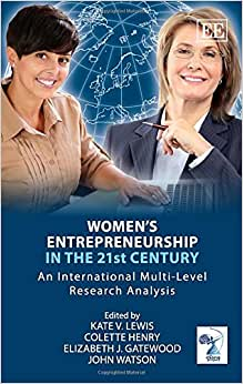 Women's Entrepreneurship In The 21st Century: An International Multi-Level Research Analysis (Diana International Research Network)
