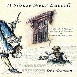 A House Near Luccoli Audiobook