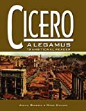 img - for Cicero: A Legamus Transitional Reader (The Legamus Reader Series) book / textbook / text book