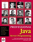 img - for Professional Java Server Programming: with Servlets, JavaServer Pages (JSP), XML, Enterprise JavaBeans (EJB), JNDI, CORBA, Jini and Javaspaces by Ayers, Danny, Bergsten, Hans, Diamond, Jason, Bogovich, Mike (1999) Paperback book / textbook / text book