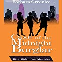 Case of the Midnight Burglar: The Bingo Girls Cozy Mysteries, Book 1 Audiobook by Barbara Greenlee, Jeff Rivera Narrated by Jo Nelson