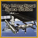The International Space Station (Our Solar System)