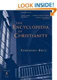 The Encyclopedia Of Christianity (Encyclopedia of Christianity) Volume 5