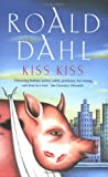 Kiss Kiss (0140018328) by Roald Dahl