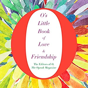 O's Little Book of Love and Friendship Audiobook