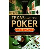 Texas Hold'em Poker: Win Onlineby Paul Mendelson