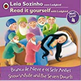 Snow White Bilingual (Portuguese/English): Fairy Tales (Level 4) (Leia Sozinho Com Ladybird, Nivel 4 / Read It Yourself With Ladybird, Level 4)