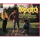 Hopscotch Around the World ~ Mary D. Lankford
