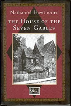 An analysis of the house of seven gables by nathaniel hawthorne