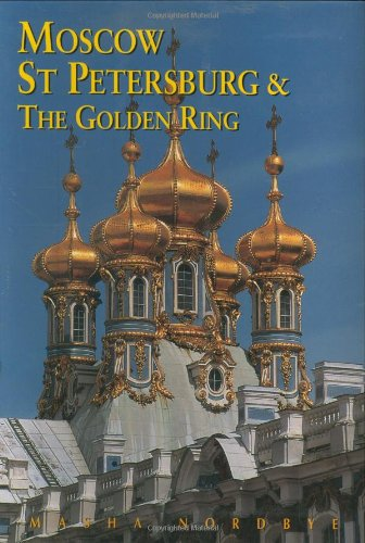 Moscow, St. Petersburg, and the Golden Ring (Third Edition)  (Odyssey Illustrated Guides)