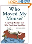 Who Moved My Mouse?: A Self-Help Book...