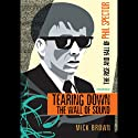 Tearing Down the Wall of Sound: The Rise and Fall of Phil Spector (       UNABRIDGED) by Mick Brown Narrated by Ray Porter