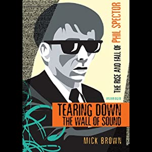 Tearing Down the Wall of Sound Audiobook