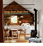 img - for BY Palmisano, Joanne ( Author ) [{ Salvage Secrets Design & Decor: Transform Your Home with Reclaimed Materials By Palmisano, Joanne ( Author ) May - 20- 2014 ( Paperback ) } ] book / textbook / text book