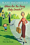 img - for Where Are You Going, Baby Lincoln?: Tales from Deckawoo Drive, Volume Three book / textbook / text book