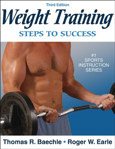 Weight Training: Steps to Success - 3rd Edition