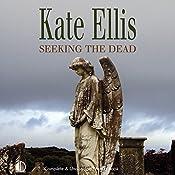 Seeking the Dead | Kate Ellis