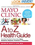 Mayo Clinic A to Z Health Guide: Ever...