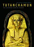 Tutanchamun: Das legendäre Grab des Pharao