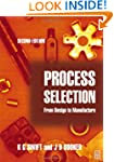 Process Selection: from design to man...