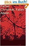 Father Christmas' Fallen Apple. (Engl...
