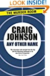 Any Other Name (A Walt Longmire Mystery)