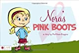 Nora's-Pink-Boots