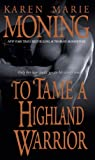 img - for To Tame a Highland Warrior (Highlander, Book 2) book / textbook / text book