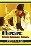 img - for Aftercare: Chemical Dependency Recovery: [The Inside Passage Volume III book / textbook / text book