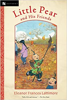 Little Pear and His Friends (Odyssey Classics by Eleanor Frances Lattimore