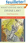 What's Divine About Divine Law - Earl...