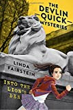 Into-the-Lions-Den-Devlin-Quick-Mysteries-The