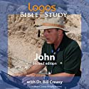 John  by Dr. Bill Creasy Narrated by Dr. Bill Creasy