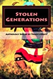 Stolen Generations: Lost Children of the Indian Adoption Projects (Book Three) (Volume 3)
