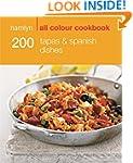 200 Tapas & Spanish Dishes: Hamlyn Al...