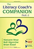 The Literacy Coach's Companion, PreK–3