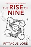 The Rise of Nine (Lorien Legacies 3) Pittacus Lore