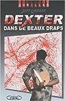 Dexter dans de beaux draps par Lindsay