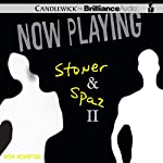 Now Playing: Stoner & Spaz II | Ron Koertge