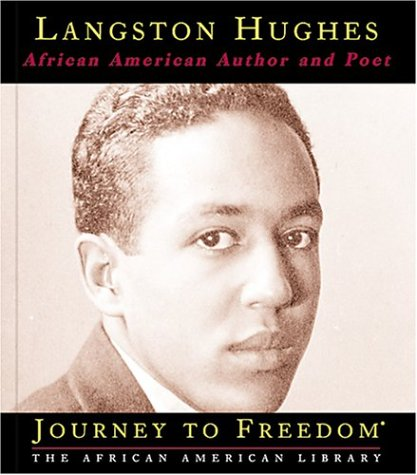 Langston Hughes: African-American Poet (Journey to Freedom)