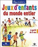 """Afficher """"Jeux d'enfants du monde entier"""""""